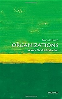 Organizations: A Very Short Introduction (Paperback)