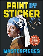 Paint by Sticker Masterpieces: Re-Create 12 Iconic Artworks One Sticker at a Time! (Paperback)