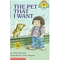 The Pet That I Want (Paperback)