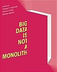 Big Data is Not a Monolith (Hardcover)