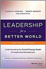 Leadership for a Better World: Understanding the Social Change Model of Leadership Development (Paperback, 2)