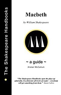 A Guide to Macbeth (Paperback)