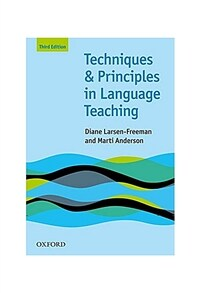 Techniques and Principles in Language Teaching (Third Edition) : Practical, step-by-step guidance for ESL teachers, and thought-provoking questions to (Paperback, 3 Revised edition)