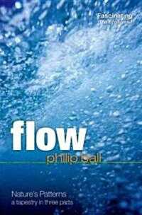 Flow : Natures Patterns: A Tapestry in Three Parts (Paperback)