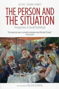 The Person and the Situation : Perspectives of Social Psychology (Paperback, 2nd Revised edition)