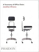 A Taxonomy of Office Chairs (Hardcover)