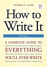 How to Write It: A Complete Guide to Everything Youll Ever Write (Paperback, 3)