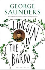 Lincoln in the Bardo : WINNER OF THE MAN BOOKER PRIZE 2017 (Hardcover)