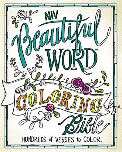 Beautiful Word Coloring Bible-NIV: Hundreds of Verses to Color (Hardcover)