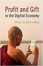 Profit and Gift in the Digital Economy (Paperback)