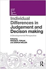 Individual Differences in Judgement and Decision-Making : A Developmental Perspective (Paperback)