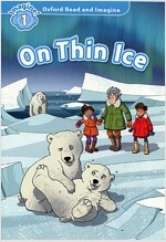 Oxford Read and Imagine: Level 1: On Thin Ice Audio Pack (Paperback)