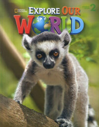 Explore Our World 2 : Student Book (Paperback + Audio CD)