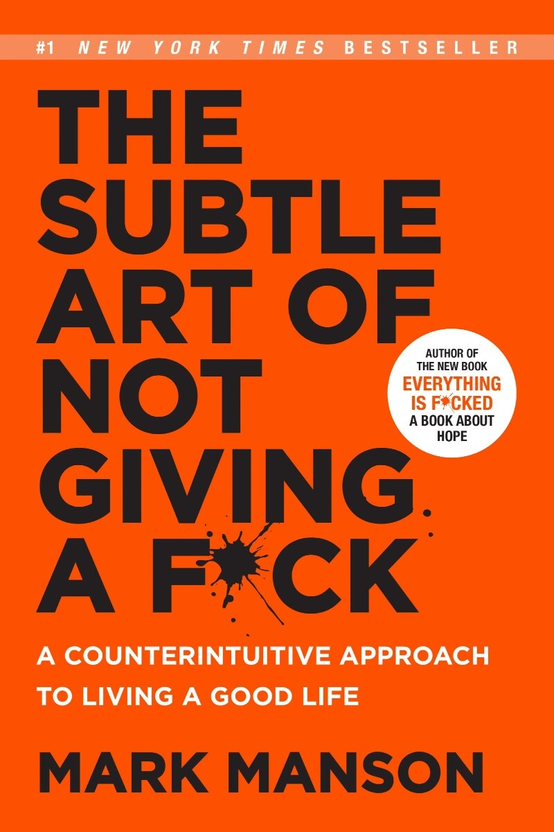 The Subtle Art of Not Giving A F*Ck (Paperback, 미국판)