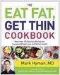 [중고] The Eat Fat, Get Thin Cookbook: More Than 175 Delicious Recipes for Sustained Weight Loss and Vibrant Health (Hardcover)
