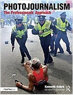 Photojournalism : The Professionals' Approach (Paperback, 7 New edition)