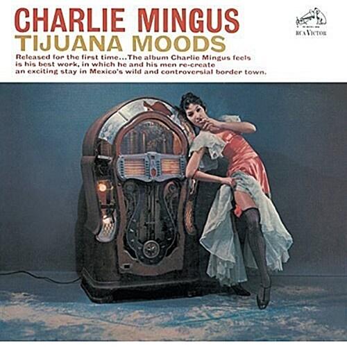 [수입] Charles Mingus - Tijuana Moods