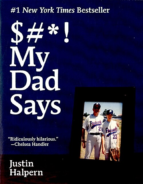 $#*! My Dad Says (Paperback, International)