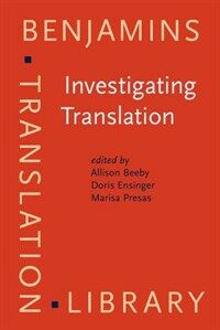 Investigating translation : selected papers from the 4th International Congress on Translation, Barcelona, 1998