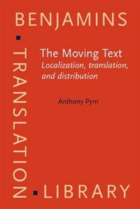 The moving text : localization, translation, and distribution