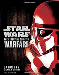The Essential Guide to Warfare: Star Wars (Paperback)