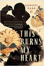 This Burns My Heart (Hardcover)