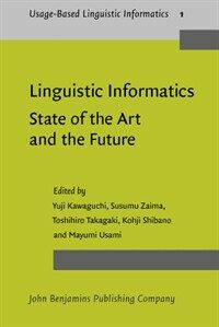 Linguistic informatics : state of the art and the future