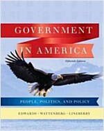 Government in America: People, Politics, and Policy (Hardcover, 15th)