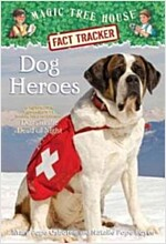 Magic Tree House FACT TRACKER #24 : Dog Heroes (Paperback)