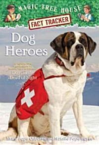 Magic Tree House FACT TRACKER #24 : Dog Heroes (Paperback)