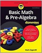 Basic Math & Pre-Algebra for Dummies (Paperback, 2)