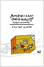 American Originality: Essays on Poetry (Hardcover)