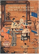 Chinese Painting and Its Audiences (Hardcover, Bollingen Serie)