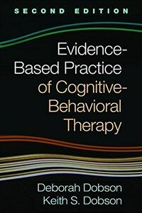 Evidence-based practice of cognitive-behavioral therapy [electronic resource] / 2nd ed