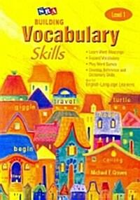 Building Vocabulary Skill Level 1 : Student Book