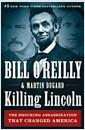 [중고] Killing Lincoln: The Shocking Assassination That Changed America Forever (Hardcover)