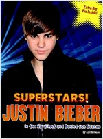 Justin Bieber: In the Spotlight and Behind the Scenes (Paperback)