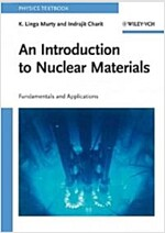An Introduction to Nuclear Materials: Fundamentals and Applications (Paperback)