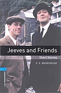 Oxford Bookworms Library: Level 5:: Jeeves and Friends - Short Stories (Paperback)