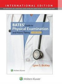 Bates' guide to physical examination and history taking / 12th ed., international ed