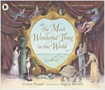 The Most Wonderful Thing in the World (Paperback)