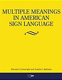 Multiple Meanings in American Sign Language (Paperback)