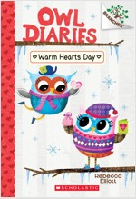 Owl Diaries #5 : Warm Hearts Day (Paperback)