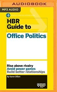 HBR Guide to Office Politics (MP3 CD)