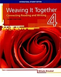 Weaving It Together 4: Student Book (3rd Edition)