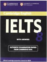 Cambridge IELTS 8 : Student's Book with Answers (Paperback)