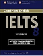 Cambridge IELTS 8 Student's Book with Answers : Official Examination Papers from University of Cambridge ESOL Examinations (Paperback)
