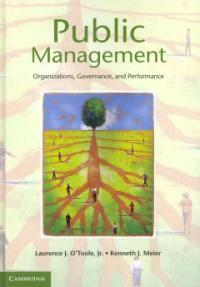 Public management : organizations, governance, and performance