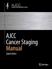 AJCC cancer staging manual. 8th ed