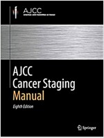 Ajcc Cancer Staging Manual (Paperback, 8, 2017, Corr. 2nd)
